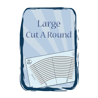 Cut A Round  Large 18″ - 30″